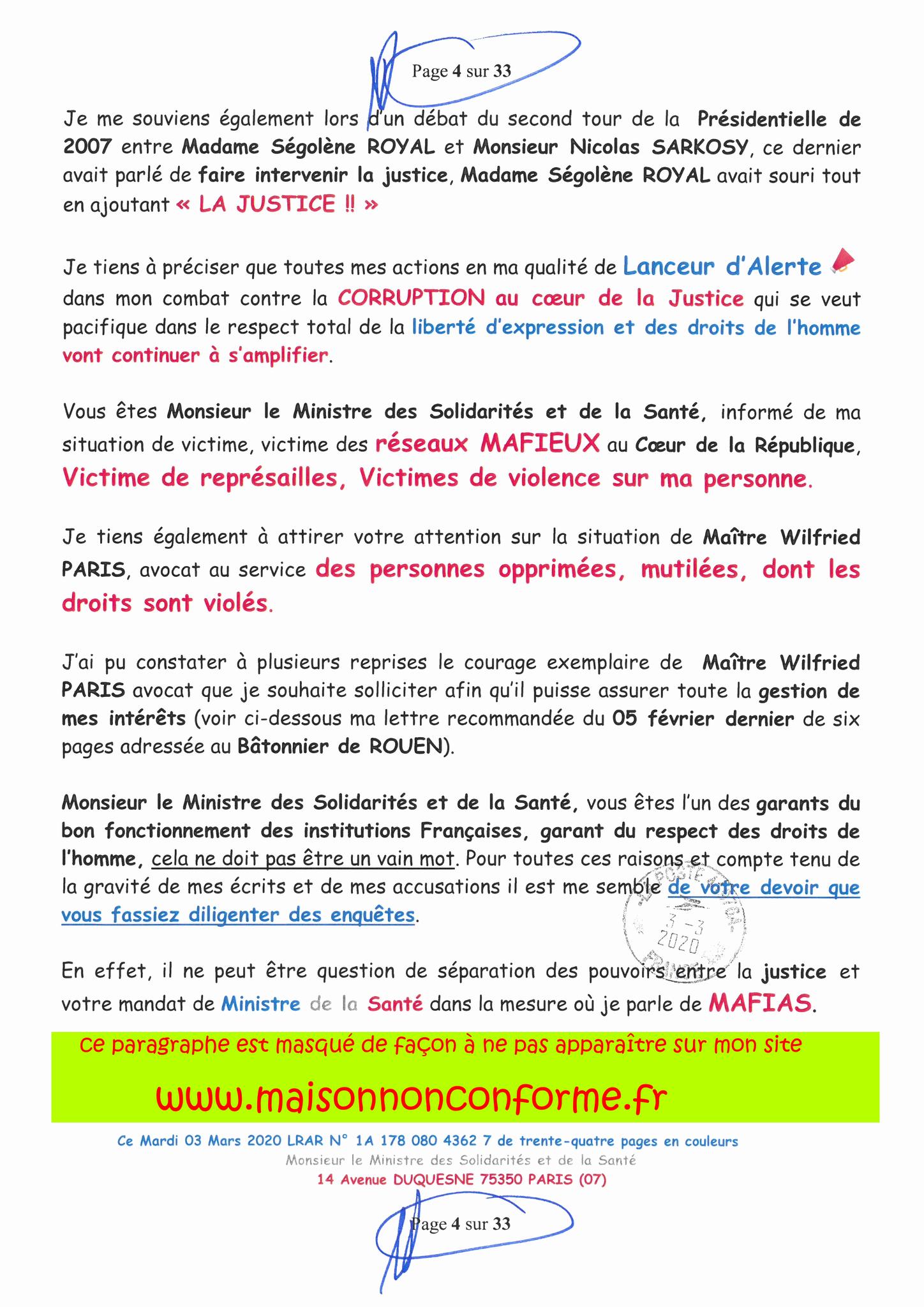 Page 4 sur 33 Ma lettre recommandée N0 1A 178 080 4362 7 du 03 Mars 2020 à Monsieur Olivier VERAN le Ministre de la Santé et des Solidarités www.jesuispatrick.fr www.jesuisvictime.fr www.alerte-rouge-france.fr