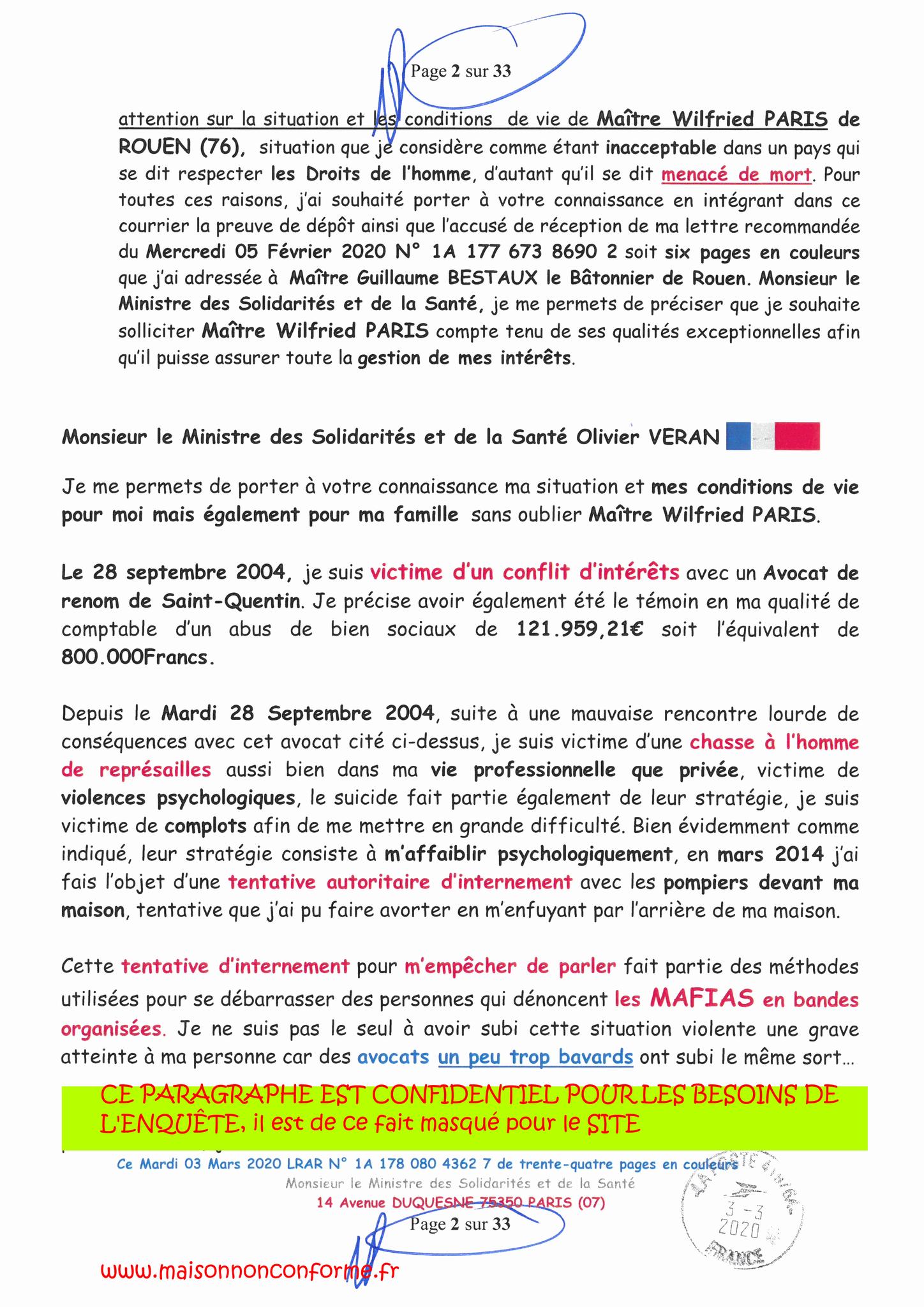 Page 2 sur 33 Ma lettre recommandée N0 1A 178 080 4362 7 du 03 Mars 2020 à Monsieur Olivier VERAN le Ministre de la Santé et des Solidarités www.jesuispatrick.fr www.jesuisvictime.fr www.alerte-rouge-france.fr