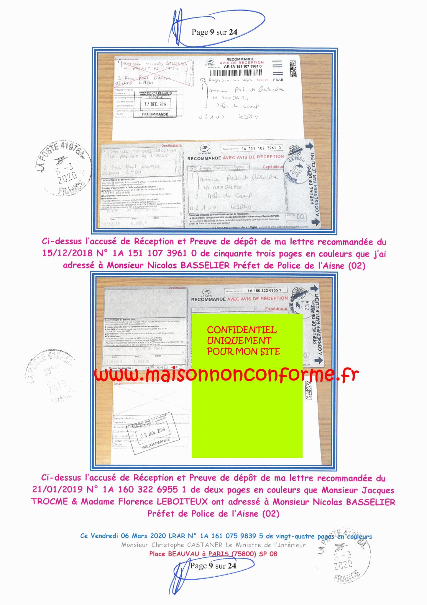 Ma LRAR à Monsieur le Ministre de l'Intérieur Christophe CASTANER N°1A 161 075 9839 5  Page 9 sur 24 en couleur du 06 Mars 2020  www.jesuispatrick.fr www.jesuisvictime.fr www.alerte-rouge-france.fr
