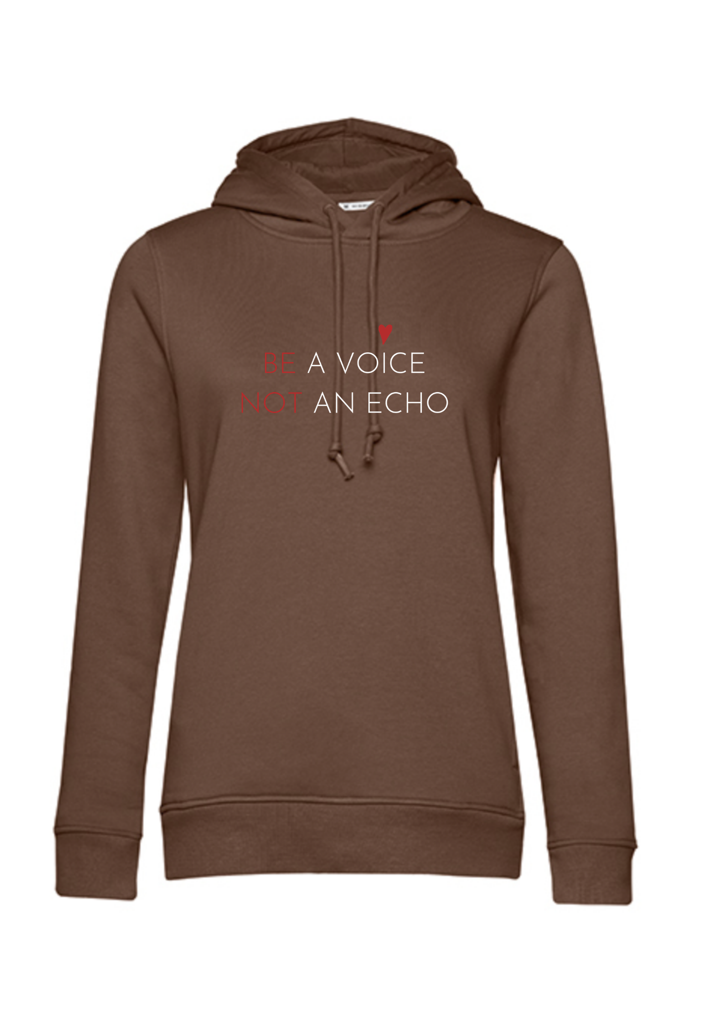 BE A VOICE HOODIE CHOCOLATE