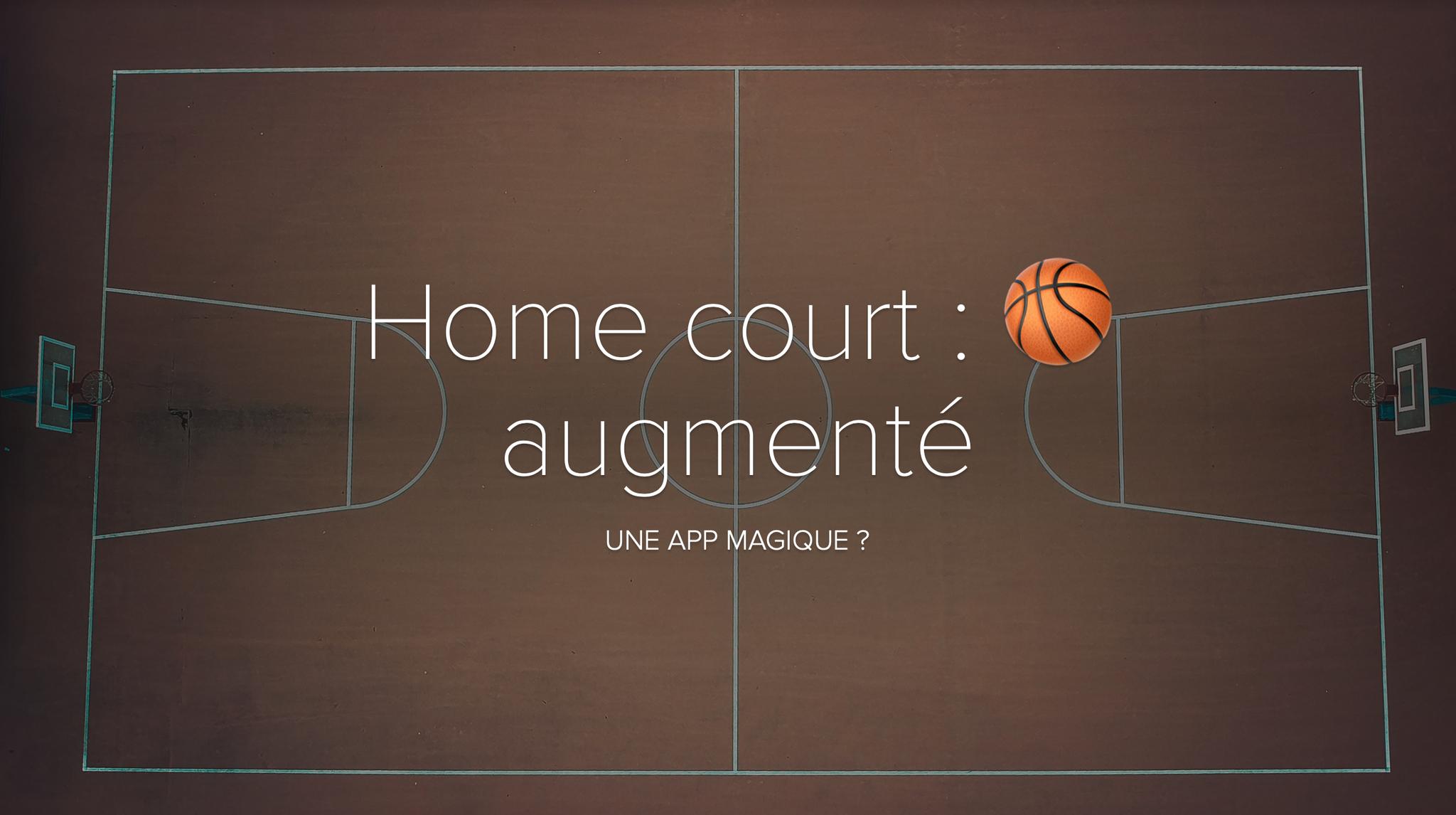 HomeCourt : basketball et réalité augmentée