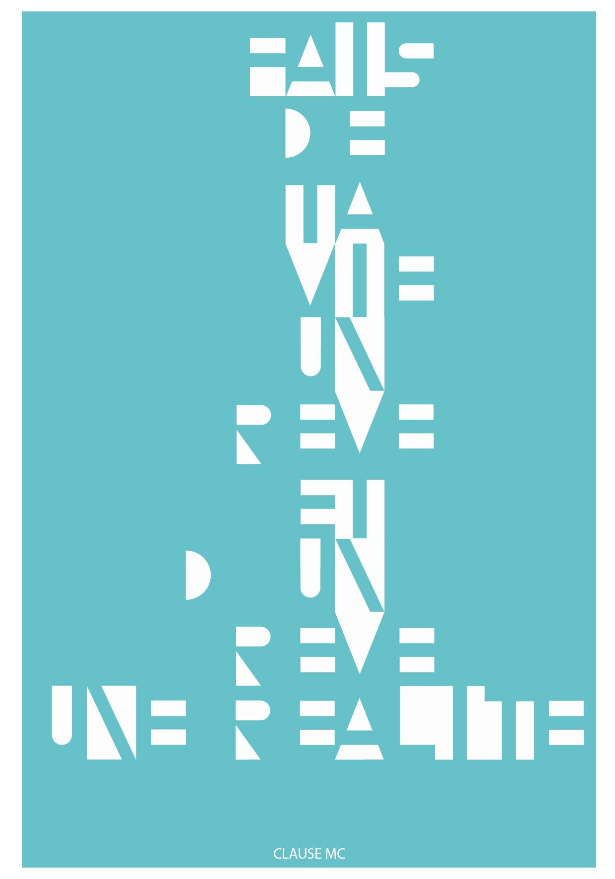 Une sérigraphie de Marie-Cécile Clause - Fais de ta vie un rêve et d'un rêve une réalité