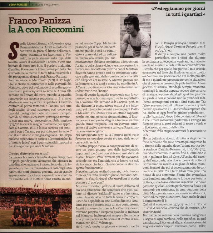 2021 Settembre. DAJE MO'! Il mio articolo dedicato a Franco Panizza (Parte 1). La versione integrale dell'intervista si può leggere al seguente link: