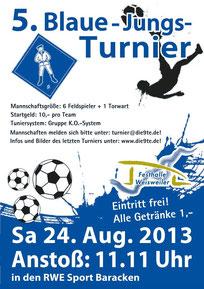5.Blaue-Jungs-Turnier 24.08.2013