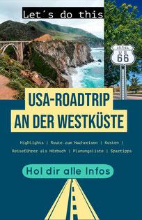 Roadtrip USA Westküste - die besten Tipps