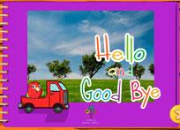 Hello and Good Bye