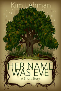 Her Name Was Eve