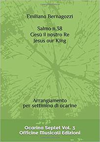 Salmo 38 Gesù il nostro Re Arrangiamento per settimino di ocarine