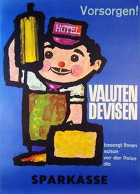 Urlaubsplakat Sparkasse 1965. Valuten, Devisen besorgt Ihnen schon vor der Reise die Sparkasse. Heinz Traimer.