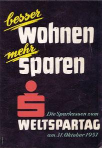 Weltspartag 1957. Plakat der Sparkassen Österreichs. Besser wohnen mehr sparen. Grafik von Heinz Traimer.