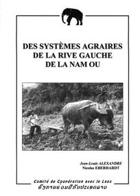 Des systèmes agraires de la rive gauche de La Nam Ou