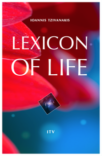 Lexicon Of Life - Ioannis Tzivanakis - Book