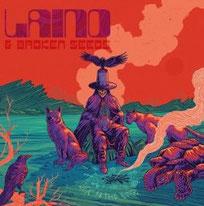 LAINO & BROKEN SEEDS - Sick to the bone