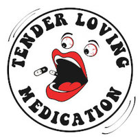 TENDER LOVING MEDICATION - Panic in the streets
