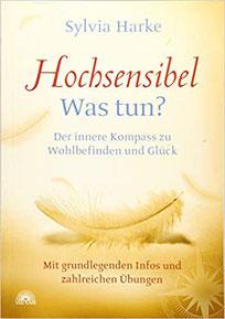 Hochsensible - Wast tun? Der innere Kompass für Wohlbefinden und Glück #Hochsensibilität #Buch