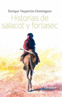 Portada del libro 'Historias de Salacot y Fortasel' de Enrique Vaquerizo. De su perfil de Twitter 'Viajes al Pasado'