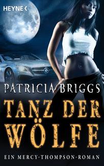 Tanz der Wölfe von Patricia Briggs