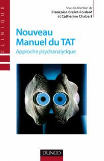Nouveau manuel du TAT approche psychanalytique de la célèbre épreuve projective