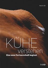 """Buch """"Kühe verstehen Eine neue Partnerschaft beginnt"""", Martin Ott"""