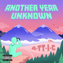 Another Year Unknown - A-TT-I-C
