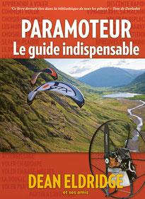 Le livre guide indispensable pour faire du paramoteur