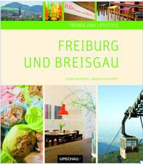 Trends & Lifestyle Freiburg und Breisgau, Verlag Neue Umschau, 2011