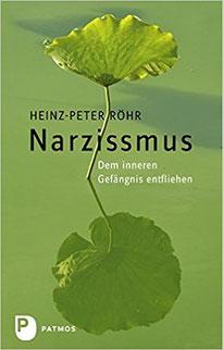Narzissmus: Dem inneren Gefängnis entfliehen Hans-Peter Röhr #Bücher #Liebe #Narzissmus