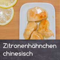Zitronenhähnchen Rezept