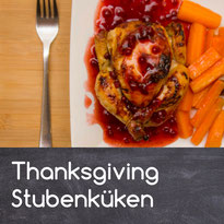 Thanksgiving Stubeküken Rezept