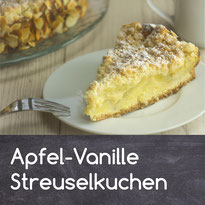 Apfel-Vanille Streuselkuchen Rezept