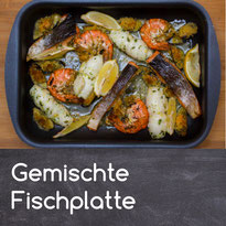 Gemischte Fischplatte Rezept