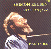 "Shimon REUBEN CD ""Israelian Jazz""  www.fnac.com"" dec 1999"