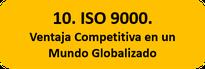 ISO 9000. Ventaja Competitiva en un Mundo Globalizado