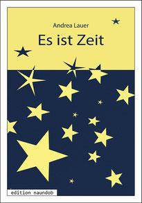 """Foto: das Cover von """"Es ist Zeit"""" es sind viele gelbe Sterne auf blauem Hintergrund und die Schrift ist blau auf gelben Hintergrund."""