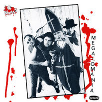The Blood - Megalomania