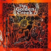 THE GOLDEN CREEK - Heartbreaks and Breakdowns