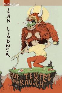 """Cover zu Jan Lindners Buch """"Auf Teufel komm Rausch"""" mit Link zu Amazon"""