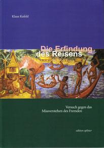 Erfindung des Reisens Klaus Kufeld