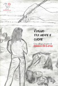 Viaggio tra mente e cuore, una silloge poetica di Vincenza Di Caprio