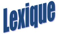LEXIQUE LMC FRANCE LEUCEMIE MYELOIDE CHRONIQUE