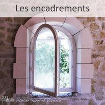 Les encadrements en pierre - Yannick Valente - Tout en pierre (Var 83)