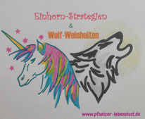 Einhorn-Strategie Wolf-Weisheit