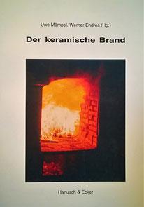 Der keramische Brand 32. Hafnerei Symposium
