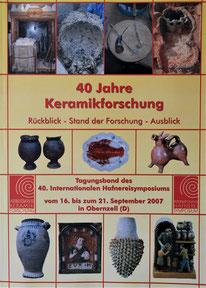 40 Jahre Keramikforschung 40. Hafnerei Symposium Obernzell