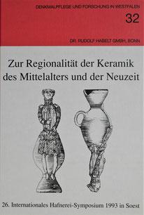Keramik des Mittelalters 26. Hafnerei Symposium Soest 1993