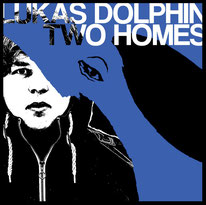 "Lukas Dolphin ""Two Homes"" produced by Christoph van Hal"