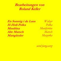 Bearbeitungen von Roland Keller