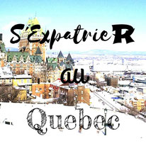S'expatrier au Québec en 6 étapes