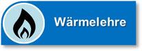 Wärmelehre - Thermodynamik