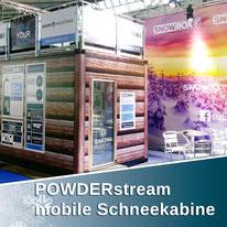 Die POWDERstream® Mobile Snowcabin, mit echtem Schnee, ist ideal für Messen, Roadshows, als Testkabine